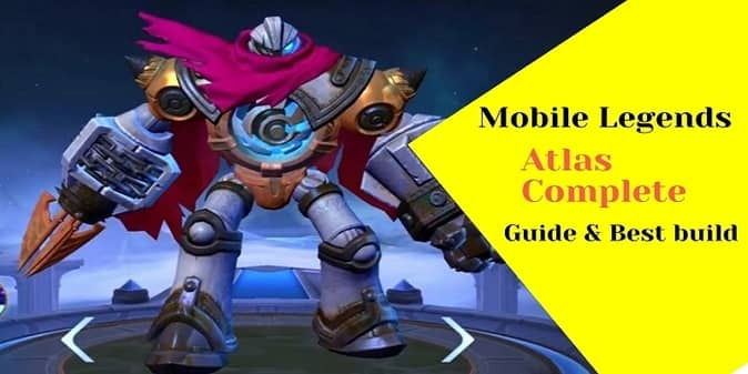 Mobile Legends Atlas Guide