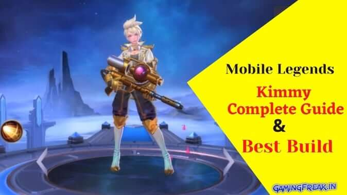 Mobile Legends Kimmy Best Build 2020 & Complete Guide