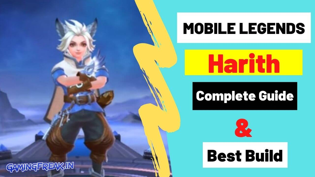 Mobile Legends Harith Guide 2021 | Harith Best Build 2021