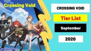 Crossing Void Tier List 2020 Top 50 characters List