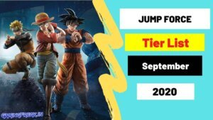 Jump Force Tier List September 2020 Top Best characters List