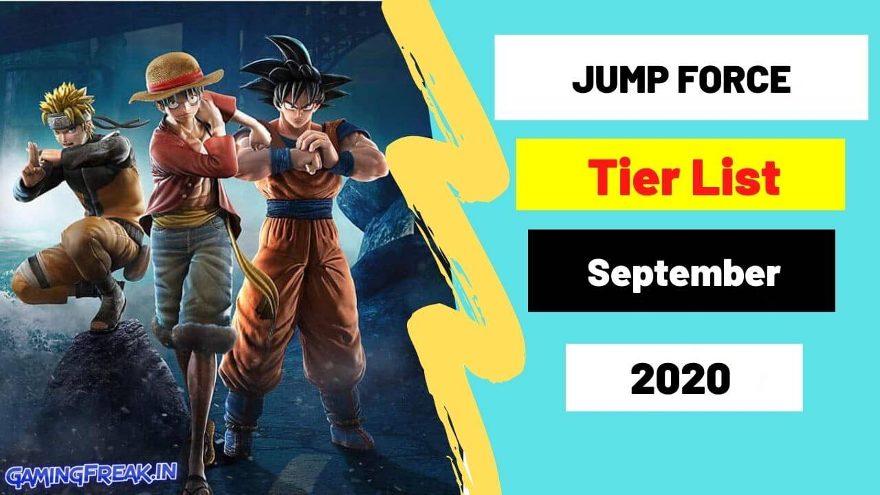 Jump Force Tier List September 2020 Top Best characters List