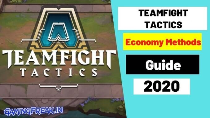 Teamfight Tactics Guide 2021 | TFT Best Economy Guide 2021
