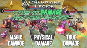 Champion Legion Types of Damage & Their Counter Guide 2020