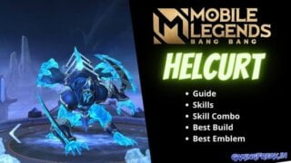 Mobile Legends Helcurt Guide 2021 | Helcurt Best Build 2021