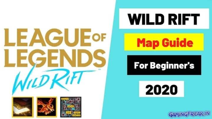 Wild Rift Map Guide 2021 For Beginner | Top 8 Hidden Tips about Wildrift Map