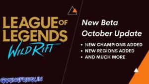 Wild Rift Regional Open Beta October 2020 Update