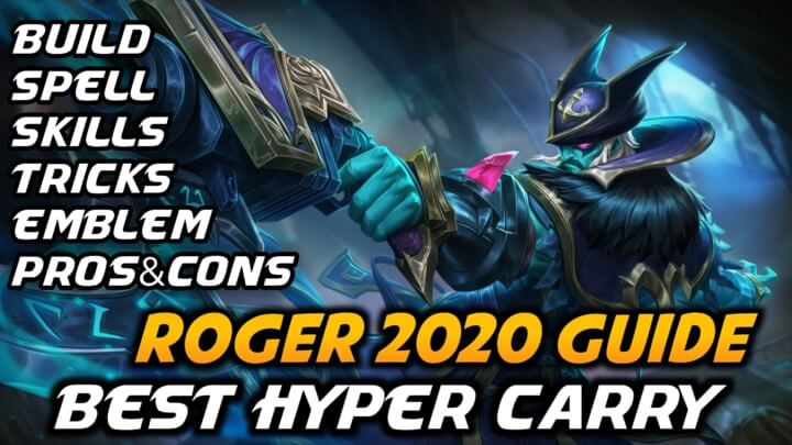 Mobile Legends Roger Guide 2021 | Roger Best Build 2021