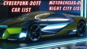 Cyberpunk 2077 Car list of all vehicles and motorcycles of night city