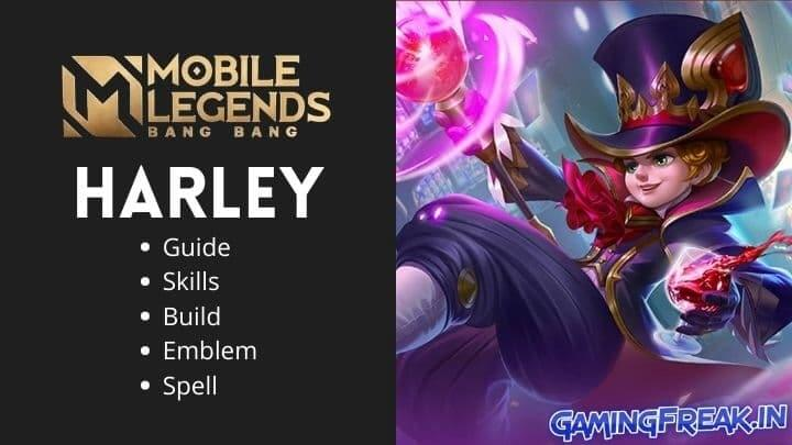 Mobile Legends Harley Guide 2021 | Harley Best Build 2021 | Harley Pros and Cons