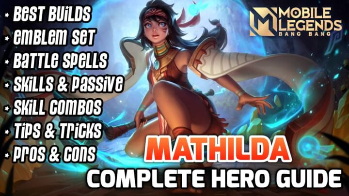 Mobile Legends Mathilda Guide 2021 | Mathilda Best Build 2021