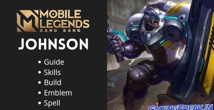 Mobile Legends Johnson Guide 2021 | Johnson Best Build 2021