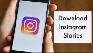 Best Ways to Instagram Story Download Tricks