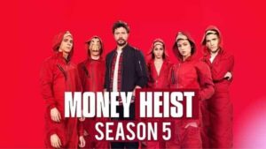 Money Heist Season 5 Download Link in Hindi 2021