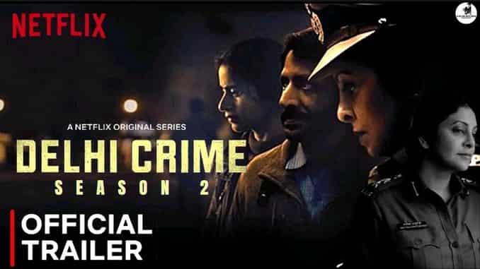 Upcoming Hindi Web Series Delhi crime 2